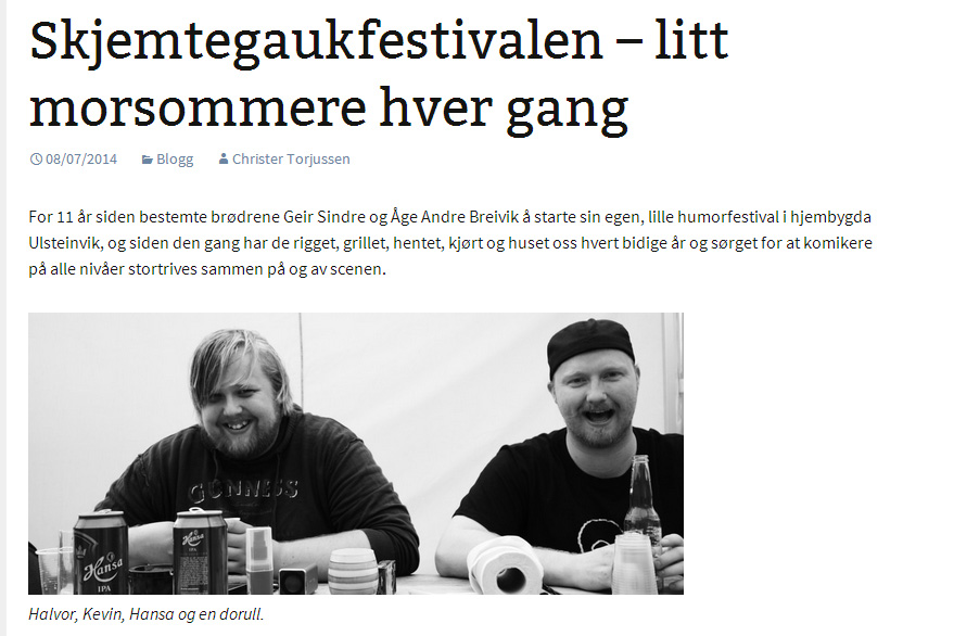 BLOGGA OM FESTIVALEN: Christer Torjussen skriv gode ord om festivalen på si nettside christertorjussen.no.